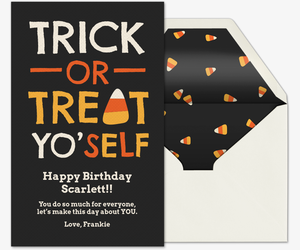 Trick Or Treat Yo'self  Card