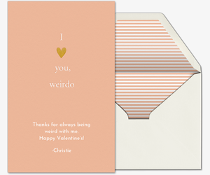 I Love You Weirdo Card