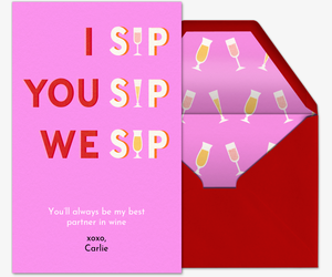 I Sip, You Sip, We Sip Card
