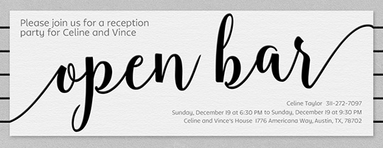 Open Bar Scripted Invitation